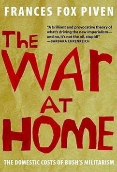 The War at Home: The Domestic Costs of Bush's Militarism - Piven, Frances Fox