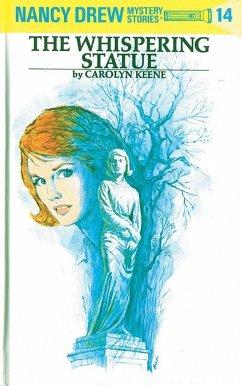 Nancy Drew 14: The Whispering Statue