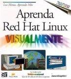Aprenda Red Hat Linux Visualmente = Teach Yourself Linux Visually