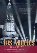 Los Angeles A to Z: An Encyclopedia of the City and County - Pitt, Leonard; Pitt, Dale