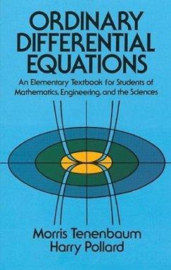 Ordinary Differential Equations - Tenenbaum, Morris; Pollard, Harry