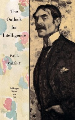 The Outlook for Intelligence - Valéry, Paul