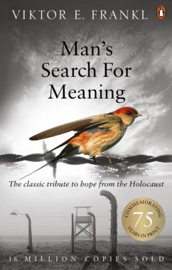 Man's Search For Meaning - Frankl, Viktor E