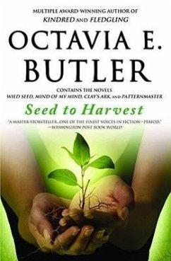 Seed to Harvest - Butler, Octavia E.
