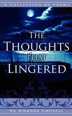 The Thoughts That Lingered: A Collection of Poems