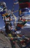 The Yogi's Joy: Three Songs of Milarepa, Tibetan Mystic