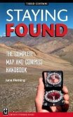 Staying Found: The Complete Map and Compass Handbook