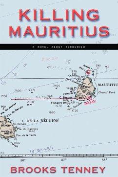 Killing Mauritius - Tenney, Brooks