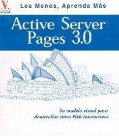 Active Server Pages 3.0: Su Plano Visual Para Desarrollar Itios Web Interactivos - Whitehead, Paul