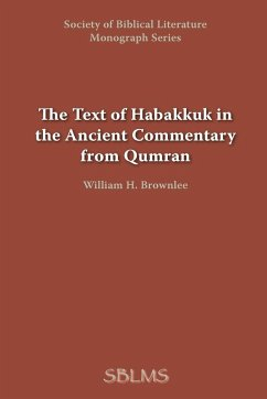 The Text of Habakkuk in the Ancient Commentary from Qumran