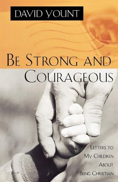 Be Strong and Courageous - Yount, David