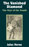 The Vanished Diamond: The Star of the South