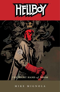 Hellboy Volume 4: The Right Hand Of Doom (2nd Ed.) - Mignola, Mike