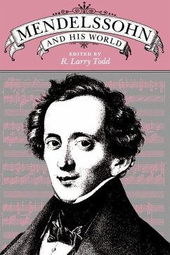Mendelssohn and His World - Todd, R. Larry (ed.)