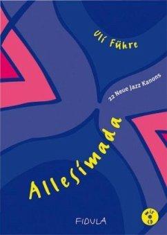 Allesimada - 22 Neue Jazz-Kanons. Noten