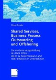 Shared Services, Business Process Outsourcing und Offshoring
