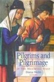 Pilgrims and Pilgrimage in the Medieval West