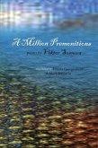 A Million Premonitions