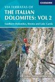 Via Ferratas of the Italian Dolomites: Volume 2