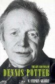 The Life and Work of Dennis Potter
