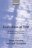 Evaluation in Text' Authorial Stance and the Construction of Discourse '