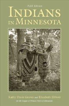 Indians in Minnesota - Graves, Kathy Davis; Ebbott, Elizabeth