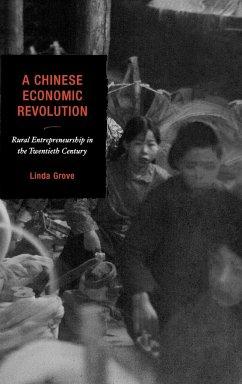 A Chinese Economic Revolution - Grove, Linda