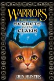 Warriors Field Guide: Secrets of the Clans