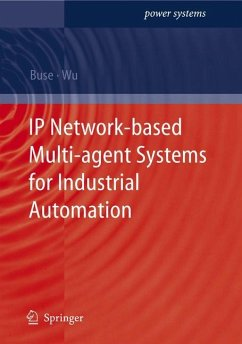 IP Network-based Multi-Agent Systems for Industrial Automation - Buse, David P.;Wu, Q.H.