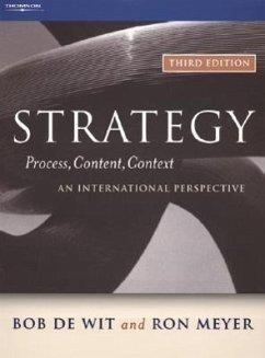 Strategy: Process, Content, Context--An International Perspective - De Wit, Bob Meyer, Ron Wit, Bob De