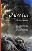 Zones of Conflict: US Foreign Policy in the Balkans and the Greater Middle East