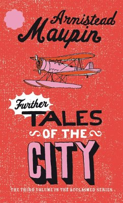Further Tales of the City - Maupin, Armistead
