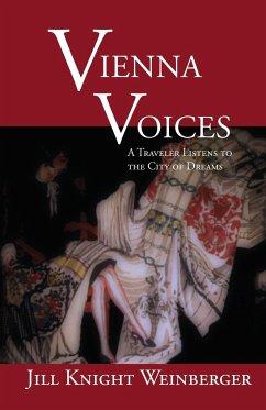 Vienna Voices - Weinberger, Jill Knight