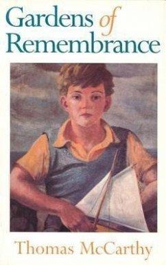 Gardens of Remembrance - McCarthy, Thomas