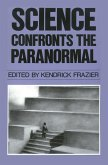 Science Confronts the Paranormal