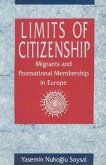 Limits of Citizenship: Migrants and Postnational Membership in Europe