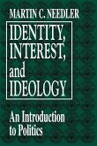 Identity, Interest, and Ideology