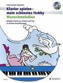 Klavier spielen, mein schönstes Hobby - Wunschmelodien, m. Audio-CD