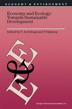 Economy & Ecology: Towards Sustainable Development - Archibugi, F. / Nijkamp, P. (Hgg.)