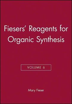 Fiesers' Reagents for Organic Synthesis, Volume 6 - Fieser, Mary
