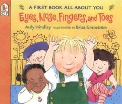 Eyes, Nose, Fingers, and Toes: A First Book All...