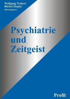 Psychiatrie und Zeitgeist - Trabert; Ziegler (Hrsg. )