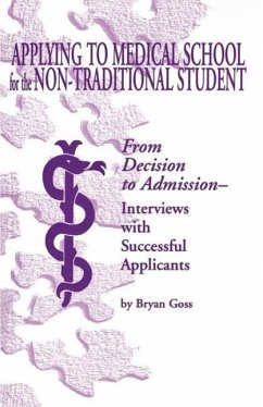 Applying to Medical School for the Non-Traditional Student - Goss, Bryan