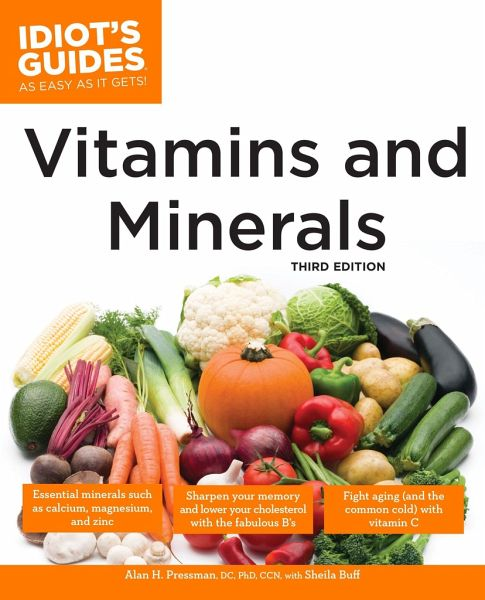 the complete idiot 39 s guide to vitamins and minerals von alan h pressman sheila buff. Black Bedroom Furniture Sets. Home Design Ideas