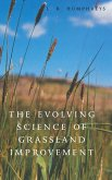 The Evolving Science of Grassland Improvement