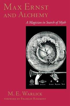Max Ernst and Alchemy - Warlick, M.E.