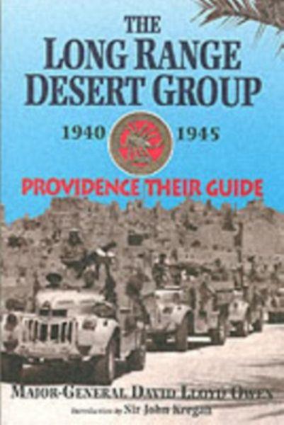 The Long Range Desert Group 1940 1945 Von David Lloyd Owen