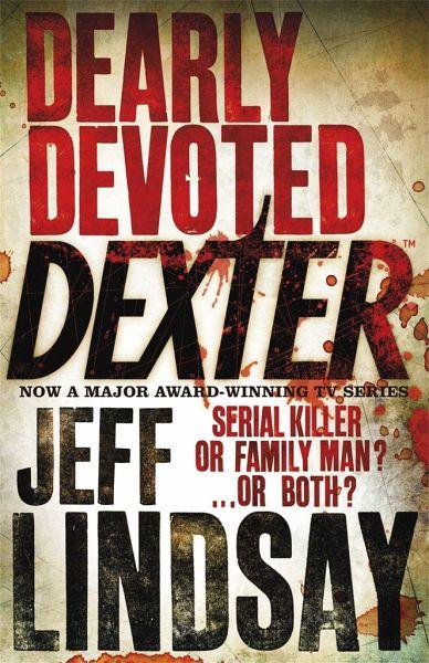 Dearly Devoted Dexter - Lindsay, Jeff