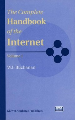 The Complete Handbook of the Internet - Buchanan, B.