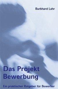Das Projekt Bewerbung